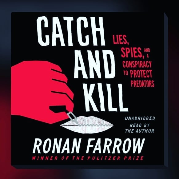 Trigger_Warning_sexual_assault_victim_blaming_This_weeks_read_is_Catch_and_Kill__by_Ronan_Farrow_This_was_a_polished_bjpg
