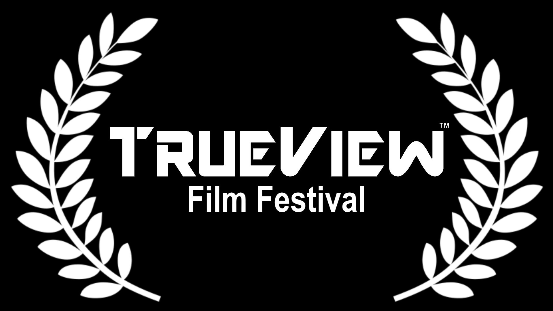 TrueView Film Festival True View Film Festival