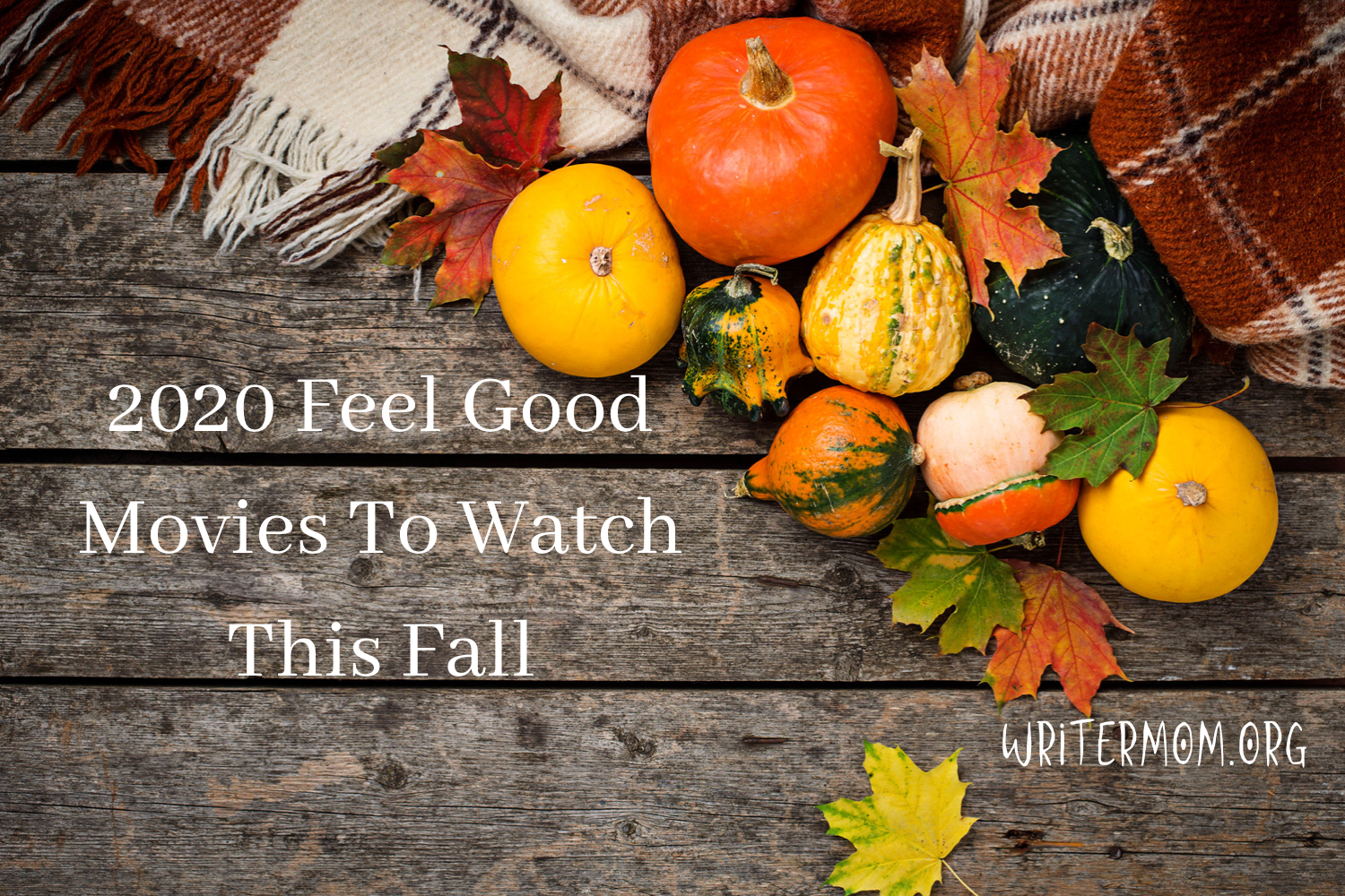 2020 Feel Good Movies to Watch This Fall