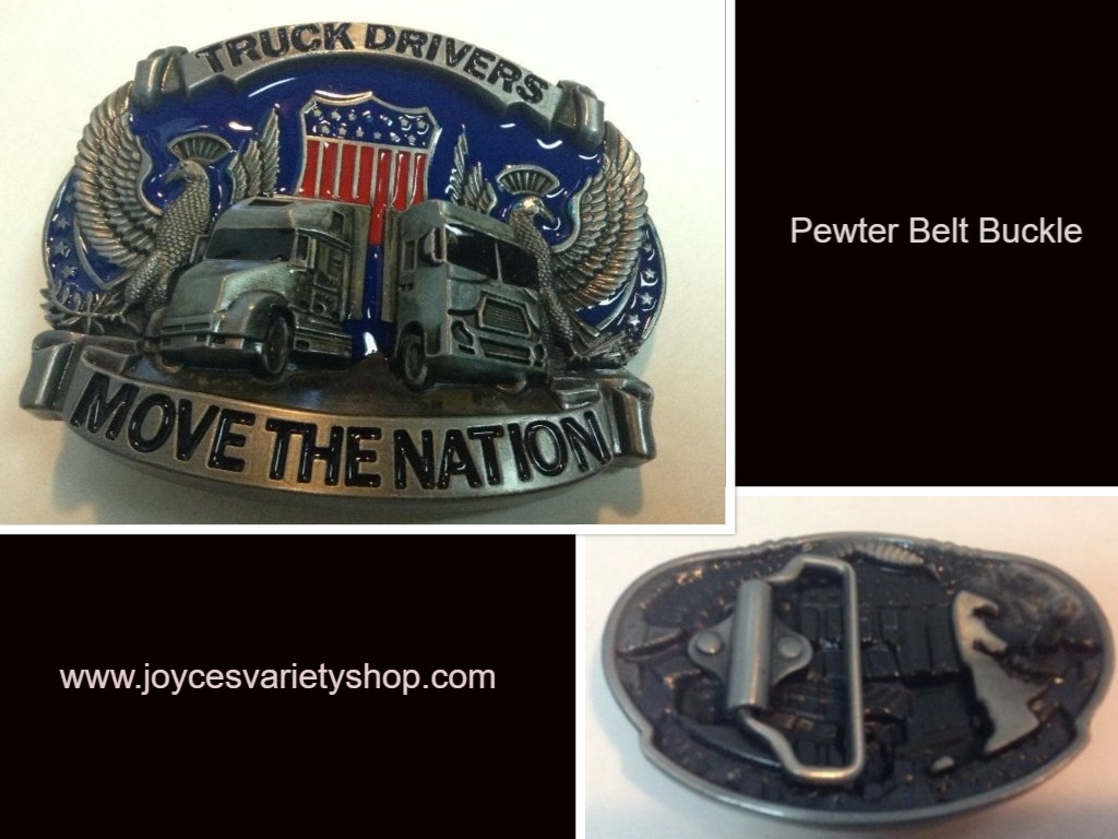 TRUCK DRIVERS MOVE THE NATION Belt Buckle NEW Pewter