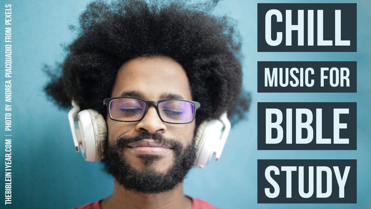 Bible Study Music: Stay Focused While Reading