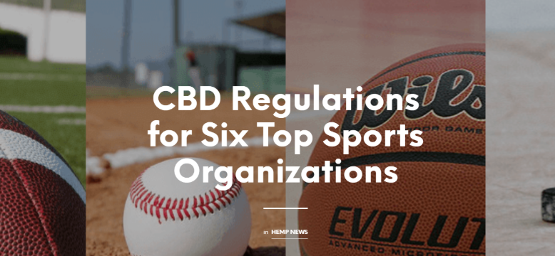 CBD Regulations for Six Top Sports Organizations