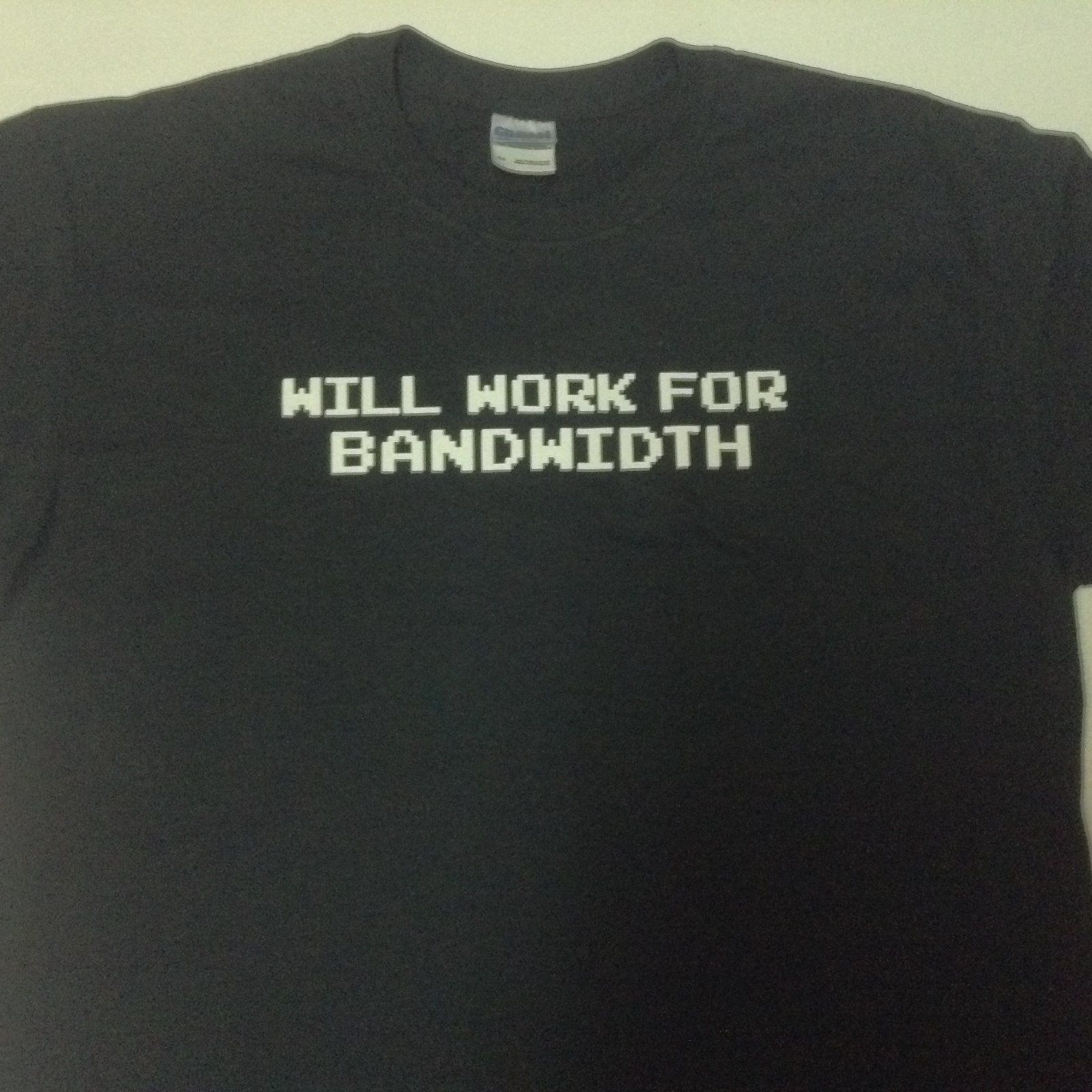 """Will work for bandwidth"" Black Adult Size Medium T-Shirt"