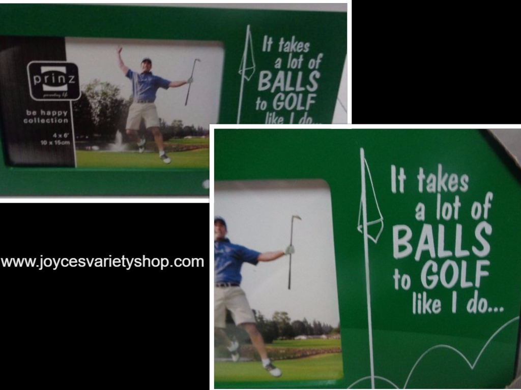 "Golf Photo Frame ""It takes a lot of BALLS to GOLF like I do"" 9"" x 5"" NIB"