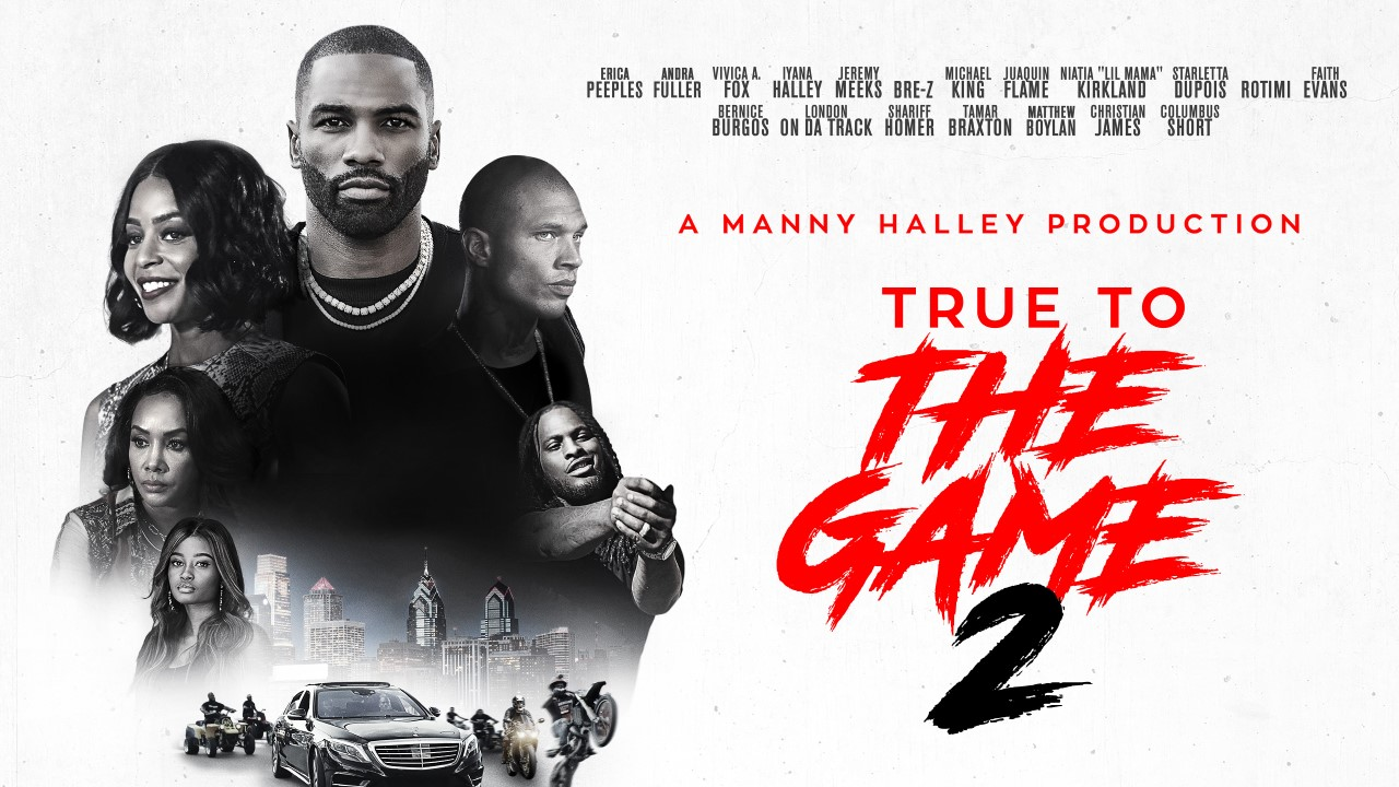 True To The Game 2 Movie wiki wikimovie wiki movie wiki page